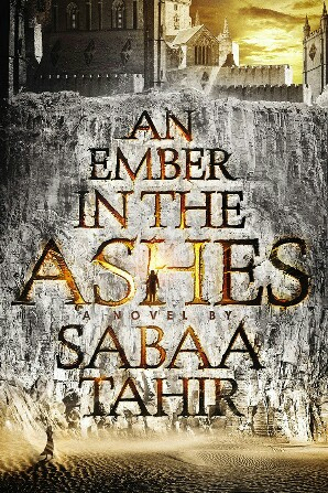 an-ember-in-the-ashes-by-sabaa-tahir-298x447