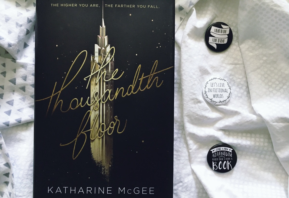 The Thousandth Floor Spoiler Free Book Review Thrice Read
